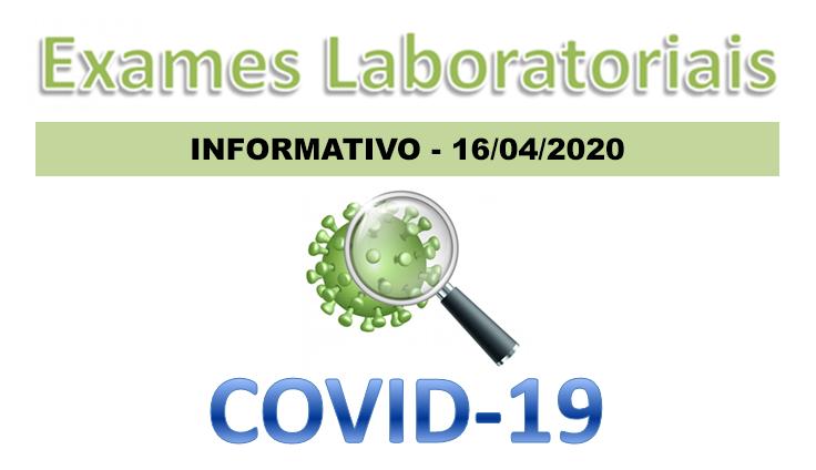 16/04/2020 - Considerações sobre Exames Laboratoriais Ambulatoriais para COVID-19