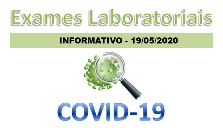 19/05/2020 - DÚVIDAS SOBRE EXAMES LABORATORIAIS PARA PARA SARS-CoV-2 (COVID-19):